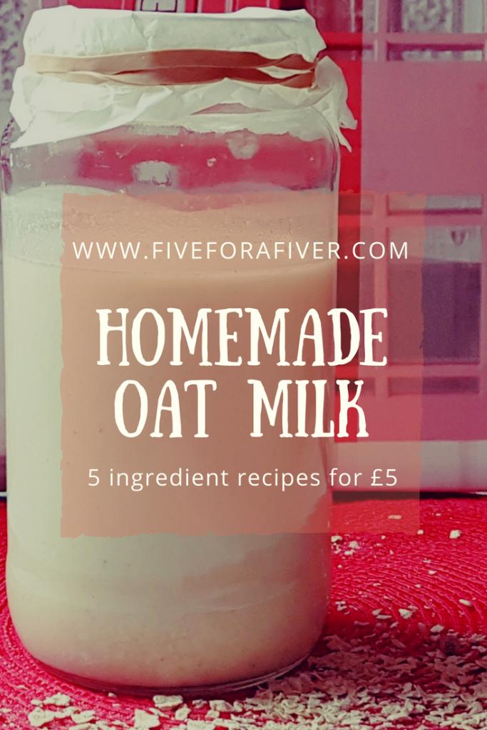 Homemade oat milk - fiveforafiver